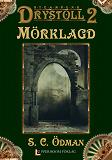 Cover for Mörklagd (Drystoll 2)
