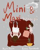 Cover for Mini & Maxi hittar på