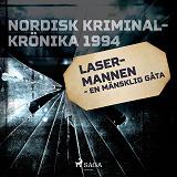 Cover for Lasermannen - en mänsklig gåta