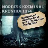 Cover for Norrmalmstorgsdramat och stockholmssyndromet