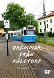 Cover for Drömmar från Kålltorp