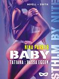 Cover for Baby - Tatiana: Vassa Eggen S2E1