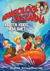 Cover for Arkeologdeckarna och Kapten Kidds hemlighet