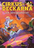 Cover for Cirkusdeckarna och juvelmysteriet