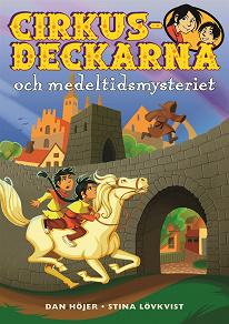 Cover for Cirkusdeckarna och medeltidsmysteriet