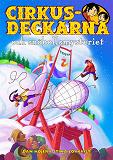 Cover for Cirkusdeckarna och snöbollsmysteriet