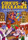 Cover for Cirkusdeckarna och tomtemysteriet
