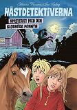 Cover for Hästdetektiverna. Mysteriet med den blodröda ponnyn