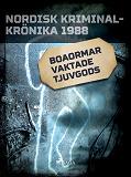 Cover for Boaormar vaktade tjuvgods