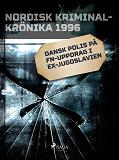 Cover for Dansk polis på FN-uppdrag i Ex-Jugoslavien
