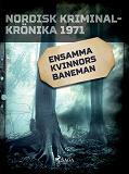 Cover for Ensamma kvinnors baneman