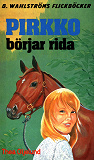 Cover for Pirkko 1 - Pirkko börjar rida