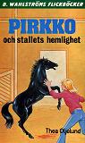 Cover for Pirkko 3 - Pirkko och stallets hemlighet