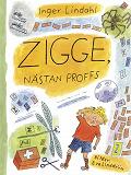Cover for Zigge, nästan proffs