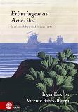 Cover for Erövringen av Amerika : Spanien och Nya världen 1492-1600