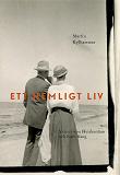 Cover for Ett hemligt liv : Heidenstam och Kate Bang