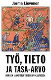 Cover for Työ, tieto ja tasa-arvo