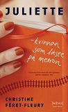Cover for Juliette - kvinnan som läste på metron