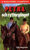 Cover for Petra 5 - Petra och ryttargänget