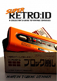 Cover for Super Retro:id: A Collector's Guide to Vintage Consoles