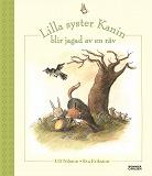 Cover for Lilla syster Kanin blir jagad av en räv