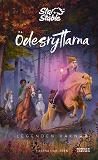 Cover for Star Stable. Ödesryttarna. Legenden vaknar