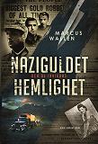 Cover for Naziguldet och de invigdas hemlighet