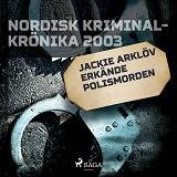 Cover for Jackie Arklöv erkände polismorden