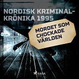 Cover for Mordet som chockade världen