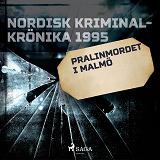 Cover for Pralinmordet i Malmö