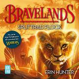 Cover for Bravelands - Splittrad flock