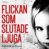 Cover for Flickan som slutade ljuga