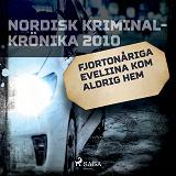 Cover for Fjortonåriga Eveliina kom aldrig hem