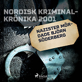 Cover for Nazister mördade Björn Söderberg