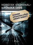 Cover for Svensk kriminalvård under debatt