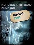 Cover for Nordisk kriminalkrönika 1981