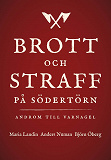 Cover for Brott och straff på Södertörn - Androm till varnagel.