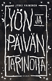 Cover for Yön ja päivän tarinoita