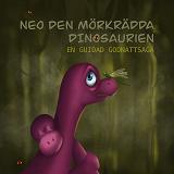 Cover for Neo, den mörkrädda dinosaurien