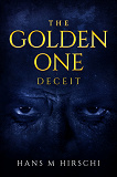 Cover for The Golden One–Deceit