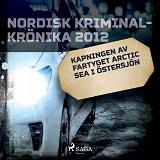 Cover for Kapningen av fartyget Arctic Sea i Östersjön