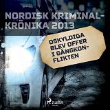 Cover for Oskyldiga blev offer i gängkonflikten