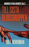 Cover for Till sista blodsdroppen