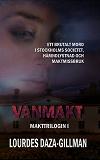 Cover for Vanmakt - Makttrilogin Bok 1