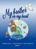 Cover for My brother in my heart (miscarriage and grief)