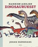 Cover for Kaikkien aikojen dinosaurukset