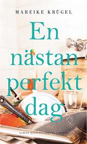 Cover for En nästan perfekt dag