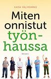 Cover for Miten onnistut työnhaussa