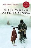 Cover for Vielä tänään olemme elossa