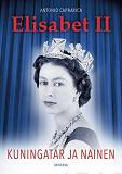 Cover for Elisabet II - Kuningatar ja nainen